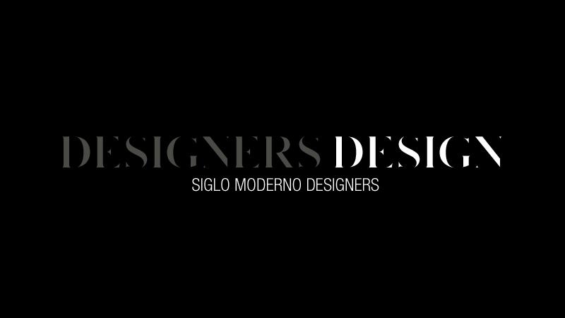 SIGLO MODERNO_DESIGNERS